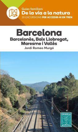 BARCELONA -DE LA VIA A LA NATURA -ALPINA