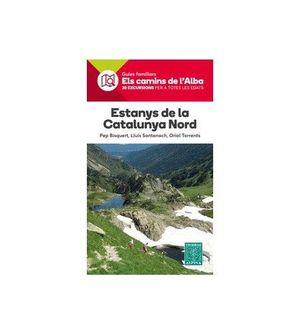 ESTANYS DE LA CATALUNYA NORD. ELS CAMINS DE L'ALBA