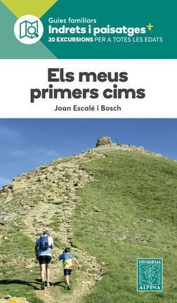 MEUS PRIMERS CIMS, ELS -ALPINA