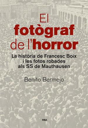 EL FOTÒGRAF DE L'HORROR