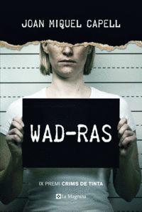 WAD-RAS (PREMI CRIMS DE TINTA 2018)