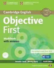 OBJECTIVE FIRST FOR SPANISH SPEAKERS WORKBOOK WITH ANSWERS WITH AUDIO CD 4TH EDITION