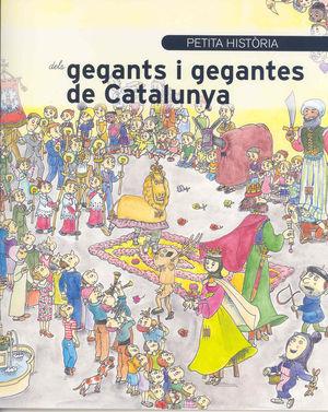 GEGANTS I GEGANTES DE CATALUNYA, PETITA HISTORIA D