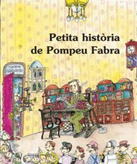POMPEU FABRA, PETITA HISTORIA DE