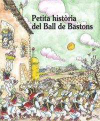 BALL DE BASTONS, PETITA HISTORIA DEL