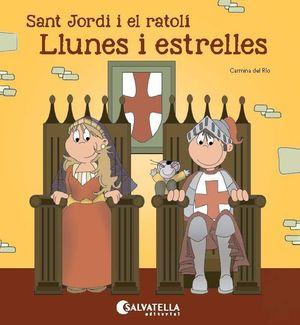 SANT JORDI I EL RATOLÍ-LLUNES I ESTRELLES