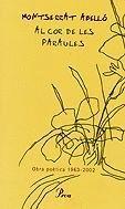 AL COR DE LES PARAULES (OBRA POÈTICA M. ABELLÓ)