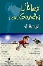 L'ÀLEX I EN GANDHI AL BRASIL