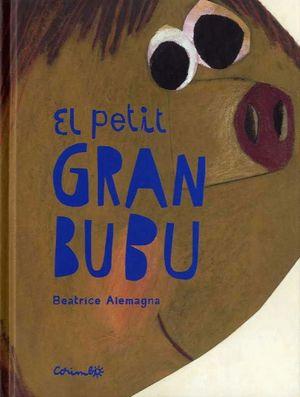 EL PETIT GRAN BUBU