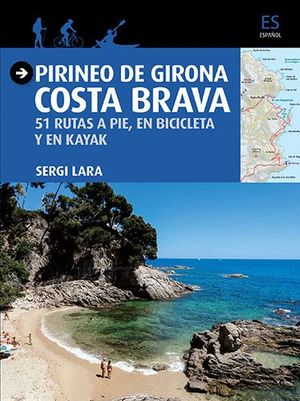 PIRINEO DE GIRONA - COSTA BRAVA