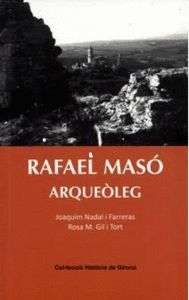 RAFAEL MASÓ ARQUEÒLEG