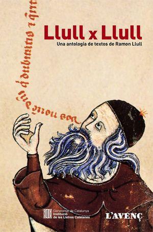 LLULL PER LLULL. ANTOLOGIA RAMON LLUL