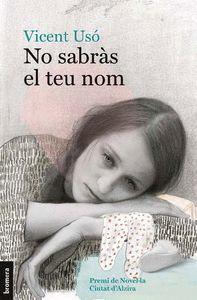 NO SABRÀS EL TEU NOM