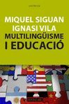 MULTILINGÜISME I EDUCACIÓ