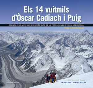 ELS 14 VUITMILS D'ÒSCAR CADIACH I PUIG