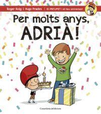 PER MOLTS ANYS, ADRIÀ!