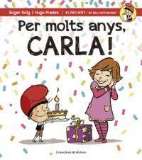 PER MOLTS ANYS, CARLA!