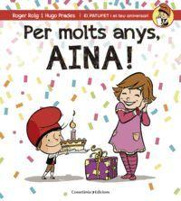 PER MOLTS ANYS, AINA!