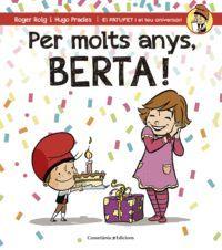 PER MOLTS ANYS, BERTA!