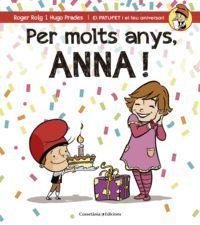 PER MOLTS ANYS, ANNA!