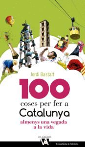 100 COSES PER FER A CATALUNYA ALMENYS UNA VEGADA A