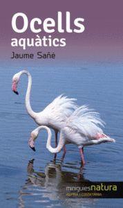 OCELLS AQUATICS -MINIGUIA NATURA ALPINA