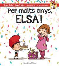 PER MOLTS ANYS, ELSA!