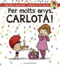 PER MOLTS ANYS, CARLOTA!