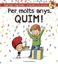 PER MOLTS ANYS, QUIM!