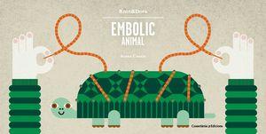 EMBOLIC ANIMAL