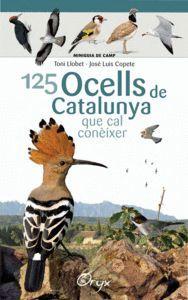 125 OCELLS DE CATALUNYA QUE CAL CONÈIXER