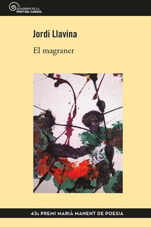 EL MAGRANER