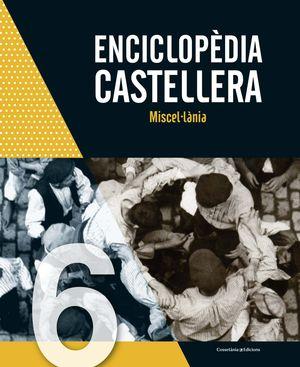 ENCICLOPÈDIA CASTELLERA. MISCEL·LÀNIA