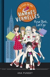 NOVA YORK, LET'S GO (EL CLUB DE LES VAMBES VERMELLES 10)