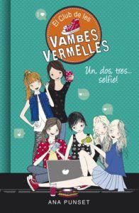 UN, DOS, TRES... SELFIE! (EL CLUB DE LES VAMBES VERMELLES 11)