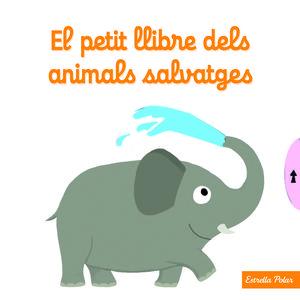 EL PETIT LLIBRE DELS ANIMALS SALVATGES