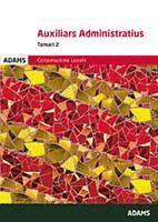 TEMARI AUXILIARS ADMINISTRATIUS CORPORACIONS LOCALS DE CATALUNYA, VOLUM II