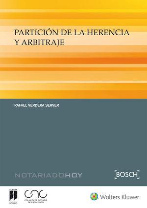 PARTICIÓN DE LA HERENCIA Y ARBITRAJE