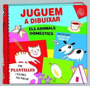 JUGUEM A DIBUIXAR, ELS ANIMALS DOMÈSTICS