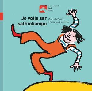 JO VOLIA SER SALTIMBANQUI - TROT