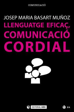 LLENGUATGE EFICAÇ, COMUNICACIÓ CORDIAL