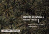 PAISAJES VALENCIANOS: TERRITORIO TURÍSTICO