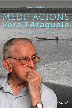 MEDITACIONS VORA L'ARAGUAIA