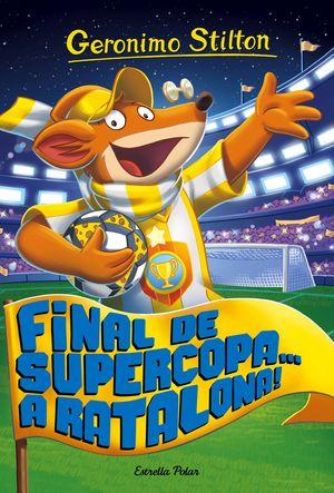 FINAL DE SUPERCOPA... A RATALONA!