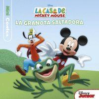 LA CASA DE MICKEY MOUSE. MINICONTES. LA GRANOTA SA