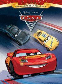 CARS 3. GRAN LLIBRE DE LA PEL·LÍCULA