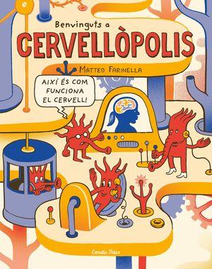 BENVINGUTS A CERVELLÒPOLIS