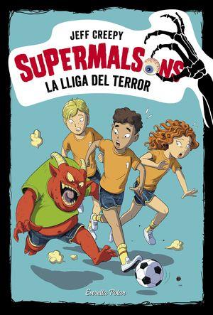 SUPERMALSONS. LA LLIGA DEL TERROR