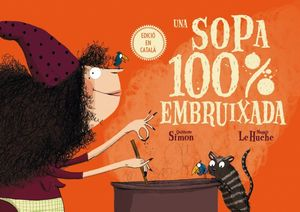 SOPA 100% EMBRUIXADA, UNA (CAT)