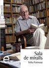 SALA DE MIRALLS